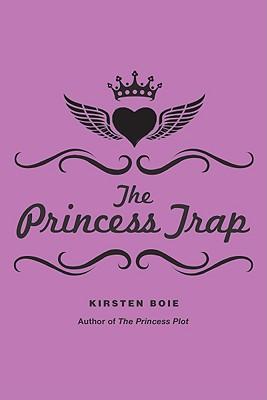 The Princess Trap By Boie, Kirsten/ Wilson, David Henry (TRN)
