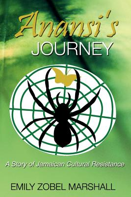 Anasi's Journey By Marshall, Emily Zobel